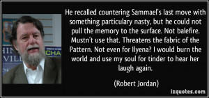 He recalled countering Sammael's last move with something particulary ...