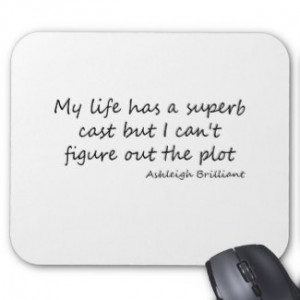 My Life Has A Cast Mousepad by Quoted