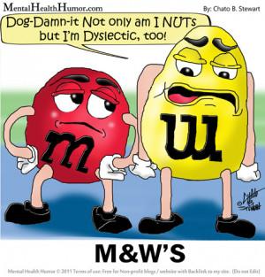 2011 Mental Health humor m & w or m&m