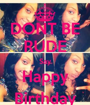 Happy Birthday Rude Girl