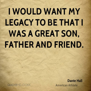 Dante Hall Father's Day Quotes