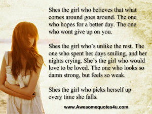 Shes the girl who believes that what comes around goes around. The one ...