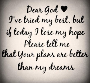 god plans dear god daily reminder remember this inspiration quotes ...
