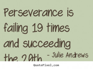 Quote About Motivational By Julie Andrews