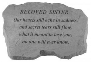 Beloved Sister Inscription Stone