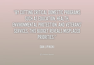 By cutting critical domestic programs such as education, health ...