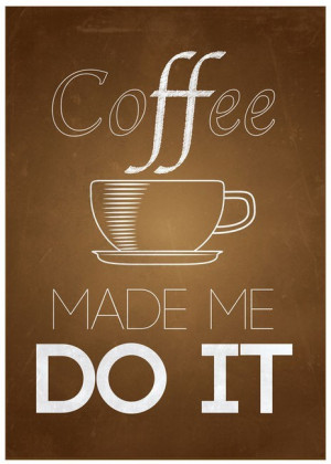 Coffee Quotes Graphics