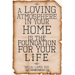 ... quotes, home quotes, Dalai Lama Quotes about family, life quotes