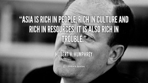 quote-Hubert-H.-Humphrey-asia-is-rich-in-people-rich-in-18231.png