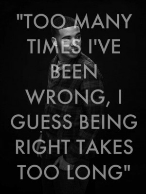 Drake Lyrics Quotes Drake, quotes, sayings, being