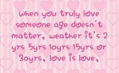 love and age difference quotes | You can get your favourite quotes as ...