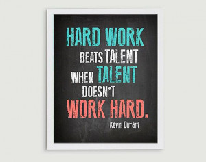 Kevin Durant Basketball Inspirational Quote - Hard Work Beats Talent ...