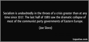 Socialism is undoubtedly in the throes of a crisis greater than at any ...