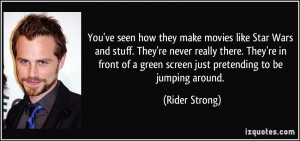 More Rider Strong Quotes