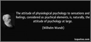 The attitude of physiological psychology to sensations and feelings ...
