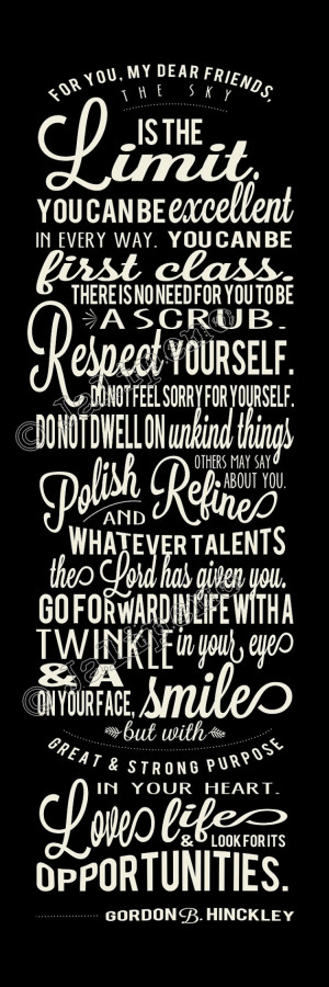 Gordon B. Hinckley Pep Talk Inspirational Quote - No Need to Be a ...
