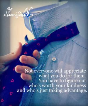 Appreciate What You Do Quotes Appreciate what you do for