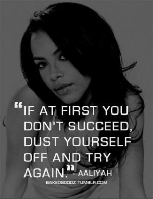 Aaliyah Quotes Try again aaliyah quote