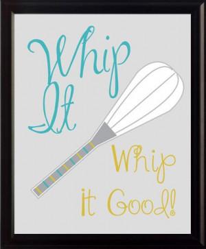 Typography - Printable 8x10 - Quote - Whip It Good - Kitchen Art
