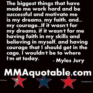 Myles Jury Quotes