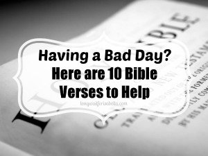 Here are more Bible verses that I find helpful: