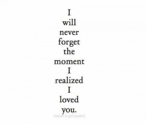 love Him sad quotes miss you moment never forget i loved you