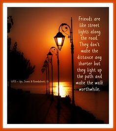 paths friends trav lin lights walks worthwhile quotes 2 sayings ...