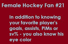 signs you might be a female hockey fan more eye colors hockey stuff ...