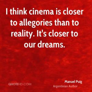 Manuel Puig Dreams Quotes