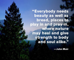 Quote of the Week: John Muir - Biography.com