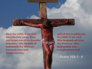 Buy 'Jesus Christ Crucifixion Redeemer Psalm 103: 1 - 4 Bible verse ...