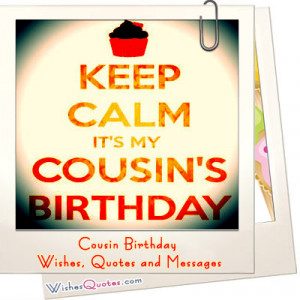 Cousin Birthday Wishes, Quotes and Messages