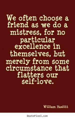 Quotes about friendship In a friend you find a second self