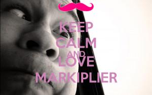 Keep Calm And Love Markiplier