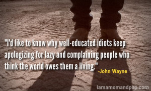 John Wayne had it figured out. #quotes