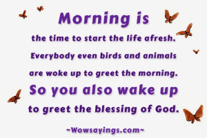 Start your life afresh with Good Morning Quotes