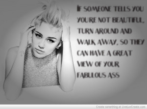 Quotes Tumblr Funny Miley Cyrus