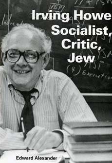 Irving Howe Socialist Critic Jew
