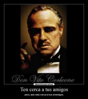 Godfather Vito Corleone Quotes