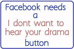 quotes about posting drama on facebook | Drama On Facebook More