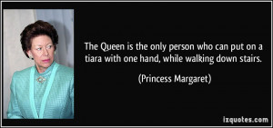 More Princess Margaret Quotes