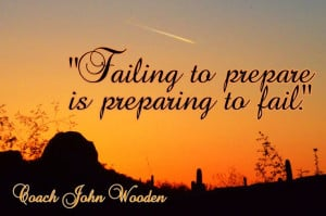 Another Coach Wooden quote.