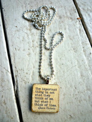 Queen Victoria quote The important part is 1 by Mckeejewelrybeads