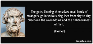 The gods, likening themselves to all kinds of strangers, go in various ...