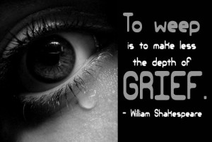 Grief Quote: To weep is to make less the... Grief-(1)