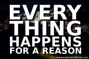 every-thing-happens-for-a-reason.png