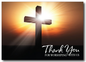 HOME > THANK YOU > Thank You Postcards > Thank You For Worshiping ...