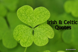 Irish quotes and blessings are useful & fun for St. Patrick's Day ...