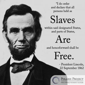 President Lincoln on Slavery. Equality = freedom Be Free. Be Global.