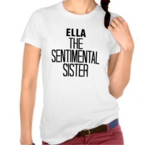 Sentimental Sister T Shirt